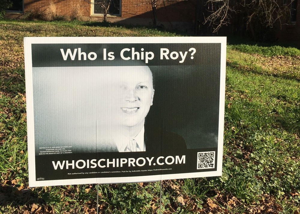 Who is Chip Roy? yardsign